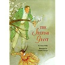 The Selfish Giant by Oscar Wilde (1991-08-20)