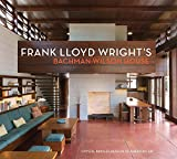 Frank Lloyd wright's Bachman-Wilson house at crystal bridges museum of american