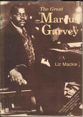 The Great Marcus Garvey (A Hansib educational book) by Elizabeth Mackie (1987-11-07)
