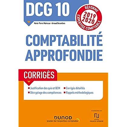 DCG 10 Comptabilité approfondie - Corrigés - Réforme 2019-2020: Réforme Expertise comptable 2019-2020