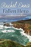 Fallen Hero (A Polvellan Cornish Mystery Book 2)