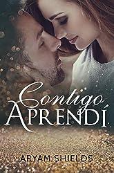 Contigo Aprendí (Spanish Edition)