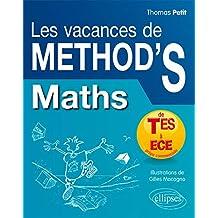 Les Vacances de Méthod'S Maths de la Terminale ES aux Prépas Commerciales ECE