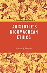 The Routledge Guidebook to Aristotle's Nicomachean Ethics (The Routledge Guides to the Great Books)