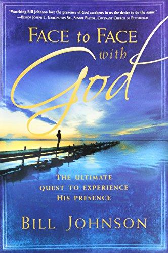 Face to Face with God por Bill Johnson