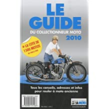 Le guide 2010 du collectionneur moto