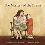 The Mystery of the Breast