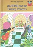 Aladdin and the Dancing Princess [Hardcover] by