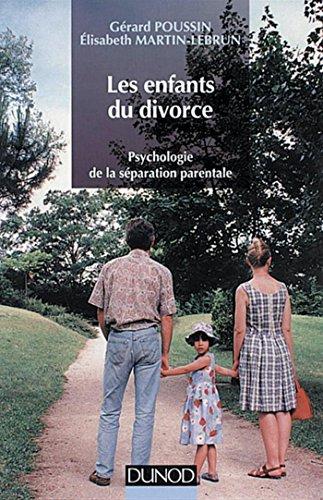 Les enfants du divorce, 2e édition : Ps...