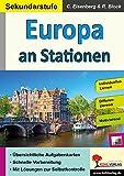 Europa an Stationen / Sekundarstufe: Interessantes über unsere europäischen Nachbarn (Stationenlernen)