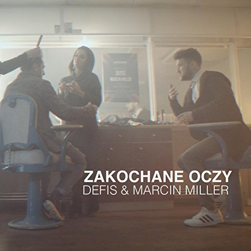 Defis & Marcin Miller - Zakochane Oczy
