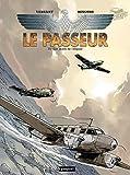 Le Passeur, Tome 2 - Les Ailes de l'Espoir