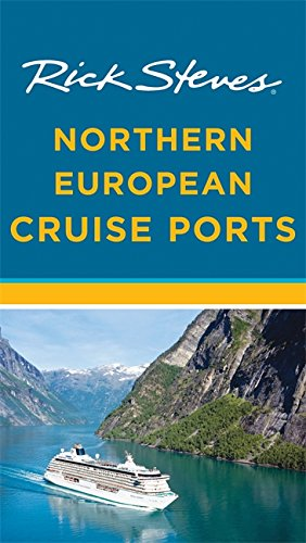 Rick Steves Northern European Cruise Ports (Second Edition) por Cameron Hewitt