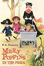 Mary Poppins in the Park by Dr. P. L. Travers (2015-05-05)
