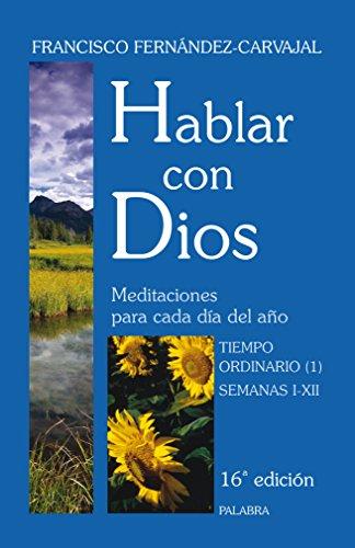 Hablar con Dios. Tomo III (Hablar con Dios. Flexband) por Francisco Fernández-Carvajal
