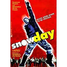 Snow Day by Mel Odom (2000-02-01)