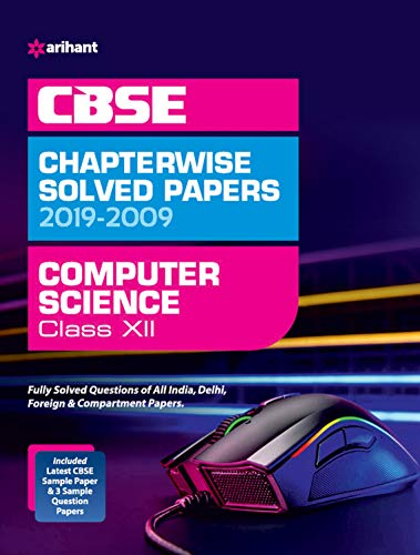 CBSE Computer Science Chapterwise Solved Papers Class 12 2019-20