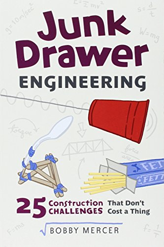 junk-drawer-engineering-25-construction-challenges-that-dont-cost-a-thing-junk-drawer-science