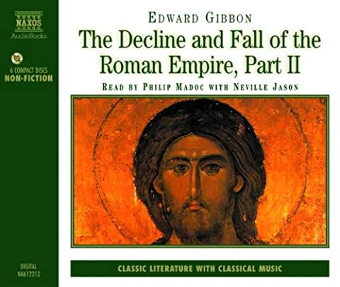 The Decline and Fall of the Roman Empire: Part 2