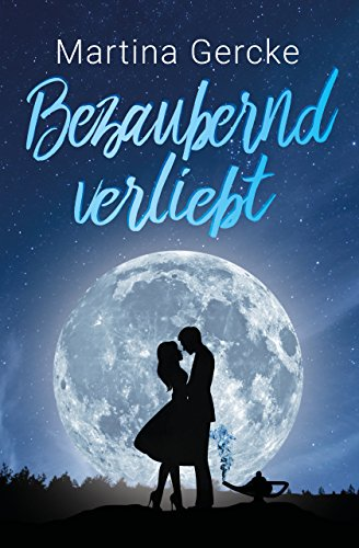 Bezaubernd verliebt (German Edition) por Martina Gercke