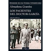 Los pacientes del doctor García: Episodios de una Guerra Interminable