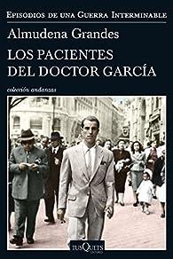 Los pacientes del doctor García par Almudena Grandes