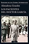 Los pacientes del doctor García par Grandes
