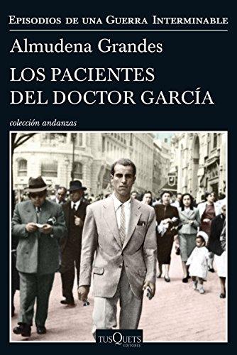 Los pacientes del doctor García: Episodios de una Guerra Interminable par Almudena Grandes