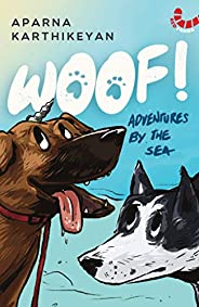 Woof!: Adventures by the Sea