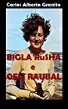 BIGLA RuSHA e GELI RAUBAL (Portuguese Edition)
