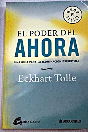 Descargar Libro Poder del ahora, el (Bestseller (debolsillo)) de Unknown