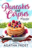 Pancakes and Corpses (Peridale Cafe Book 1) by Agatha Frost