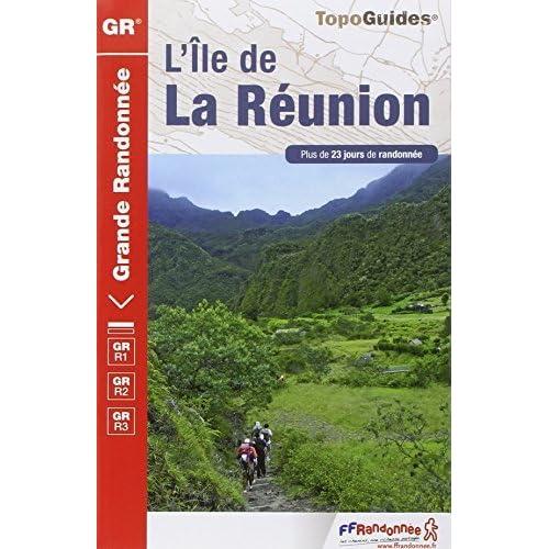 Reunion GR1/GR2/3 Plus de 23 Jours de Randonnee 2014: FFR.0974 by FFRP (2014-06-12)
