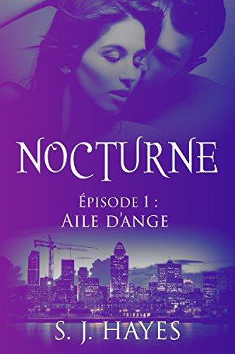 Aile d'ange: Nocturne ép. 1 (romance paranormale)