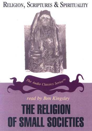 The Religion of Small Societies (Religion, Scriptures, and Spirituality) por Prof Ninian Smart