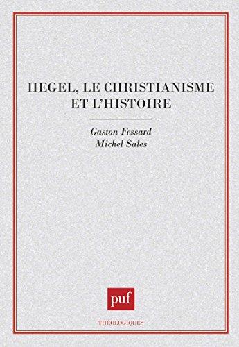 Hegel, le christianisme et l'histoire