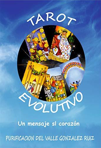 Tarot Evolutivo: Una respuesta al corazón. (Desarrollo Personal ...