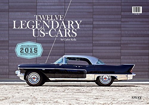 TWELVE LEGENDARY US-CARS 2015: Monatskalender (2015 Muscle-car-kalender)