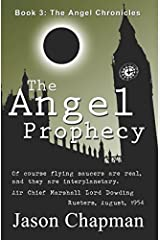 The Angel Prophecy: Cold War Thriller Series (The Angel Chronicles) Paperback