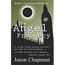 The Angel Prophecy: Cold War Thriller Series (The Angel Chronicles)