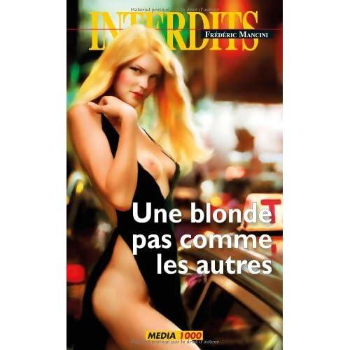 Une blonde pas comme les autres (Les Interdits t. 393)