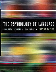 By Trevor A. Harley The Psychology of Language: From Data To Theory (2nd Edition)