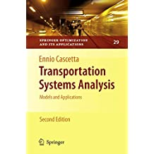 Transportation Systems Analysis: Models and Applications