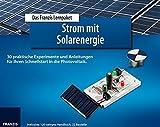 Lernpaket Strom mit Solarenergie: Grundlagen der Photovoltaik mit über 30 Experimenten