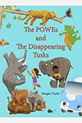 The Powes and the Disappearing Tusks Paperback