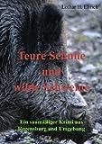 Teure Schuhe und wilde Schweine: Ein saumäßiger Krimi aus Regensburg und Umgebung