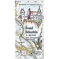 Brand - Hohnstein 1:10000: Wanderkarte der Sächsischen Schweiz. Ochel - Schwarzbach - Tiefer Grund: Ochel - Schwarzbach…