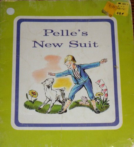 Pelle's new suit, (An Early fun-to-read classic)