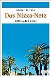 Das Nizza-Netz: Ein Côte d'Azur Krimi - Robert de Paca