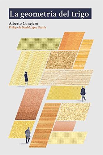 La geometría del trigo por Alberto Conejero